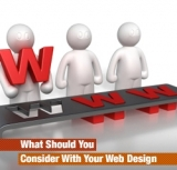 What Should You Consider With Your Web Design?
